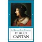 El Gran Capitán. Retrato de una época