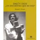 Dalí y Dios. ¿Un encuentro que no fue?