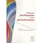 Précis du plurilinguisme et du pluriculturalisme
