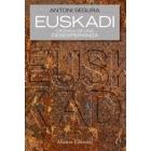 Euskadi. Crónica de una deseperanza