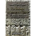 La historia empieza en Sumer. 39 testimonios de la historia escrita