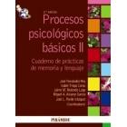 Procesos psicológicos básicos II. Manual/Cuaderno de prácticas de memoria  y lenguaje(2 vols.)(2ªedc.)