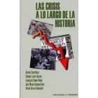 Las crisis a lo largo de la historia