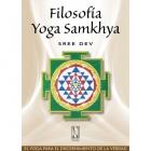 Filosofía Yoga Samkhya : El yoga para el discernimiento de la verdad