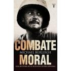 Combate moral. Una historia de la II Guerra Mundial