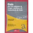Guía análisis de texto y lengua española: Pruebas de acceso a la Universidad