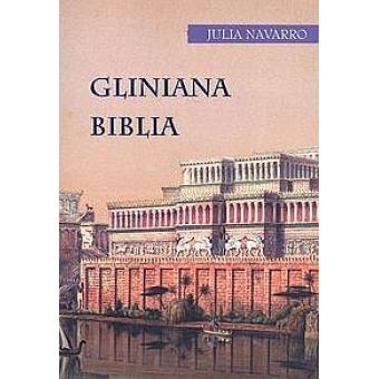 Gliniana Biblia/La Biblia de barro (Texto en polaco)