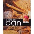 El libro del pan. Todo lo que hay que saber para hacer pan en casa