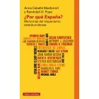 ¿Por qué España? Memorias del hispanismo estadounidense