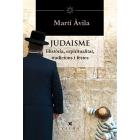 El Judaisme. Història, espiritualitat, teologia, tradicions i festes