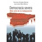 Democracia severa.  Más alla de la indignación