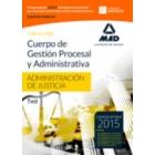 Cuerpo de Gestión Procesal y Administrativa de la Administración de Justicia (turno libre). Test