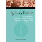 Iglesia y estado: teorías políticas y relaciones de poder en tiempo de Bonifacio VIII y Juan XXII