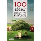 100 ideas para una vida más sana y natural