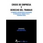 Crisis de empresas y derecho del trabajo