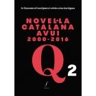 Novel·la catalana avui (2000-2016): 3r encontre d?escriptors i crítics a les Garrigues