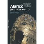 Alarico (365/370-410 A. D.). La integración frustrada