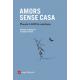 Amors sense casa. Antologia poesia LGBT catalana