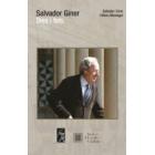 Salvador Giner. Dies i fets