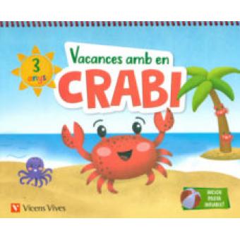 Vacances amb en Crabi. 5 anys