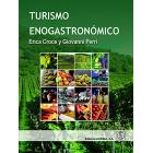 Turismo enogastronómico