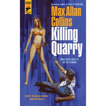 Killing Quarry (Hard Case Crime)
