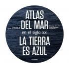 Atlas del mar en el siglo XXI. La tierra es azul