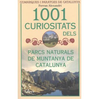 1001 curiositats dels Parcs Naturals de Muntanya de Catalunya