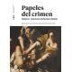 Papeles del crimen: mujeres y violencia en la ficción criminal