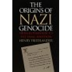 The origins of Nazi genocide from euthanasia to the final solution