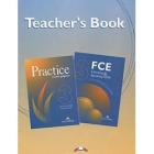 Practice Exam Papers 3 for the FCE. Teacher's Book