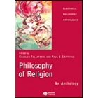 Philosophy of religion: an anthology