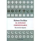 El diálogo indispensable: paz entre las religiones