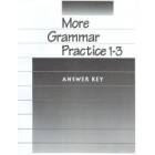 More grammar practice answer key for books 1-3