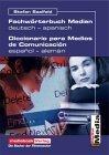 Fachwörterbuch Medien alemán-español/español-alemán