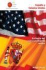 España y Estados Unidos. En busca del redescubrimiento mutuo