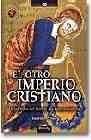 El otro imperio cristiano. De la orden del temple a la francmasonería