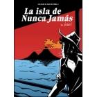 La isla de nunca jamás (Los viajes de Juan Sin Tierra II)