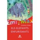 Emi i Max. Els elefants enfurismats