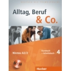 Alltag, Beruf & Co. 4, Kursbuch + Arbeitsbuch + CD Audio