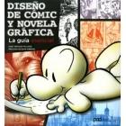 Diseño de cómic y novela gráfica. La guía esencial