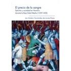 El precio de la sangre. Ejércitos y sociedad en Navarra durante la Baja Edad Media (1259-1450)