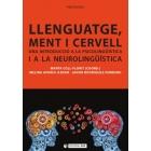 Llenguatge, ment i cervell : una introducció a la psicolingüística i a la neurolingüística
