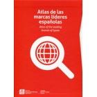 Atlas de las marcas líderes españolas.Atlas of the leading brands of Spain