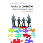 Familias en conflicto Cómo prevenir, detectar y actuar