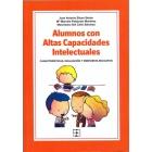 Alumnos con altas capacidades intelectuales : Características, evaluación y respuesta educativa