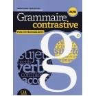 Grammaire contrastive. Para Hispanohablantes - Livre + CD audio (A1/A2)