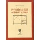 Filosofía del arte y la comunicación: teoría del interfaz