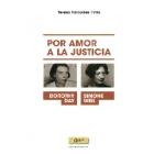 Por amor a la justicia: Dorothy Day y Simone Weil