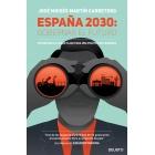 España 2030: Gobernar el futuro. Estrategias a largo plazo para una política de progreso
